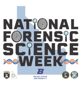 National Forensic Science Week Forensic Services For The State Of Idaho Forensic Services