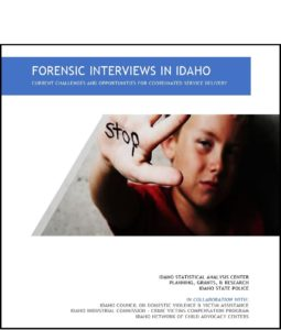 Publication of Forensic Interviews in Idaho